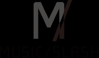 MUSIC/SLASH